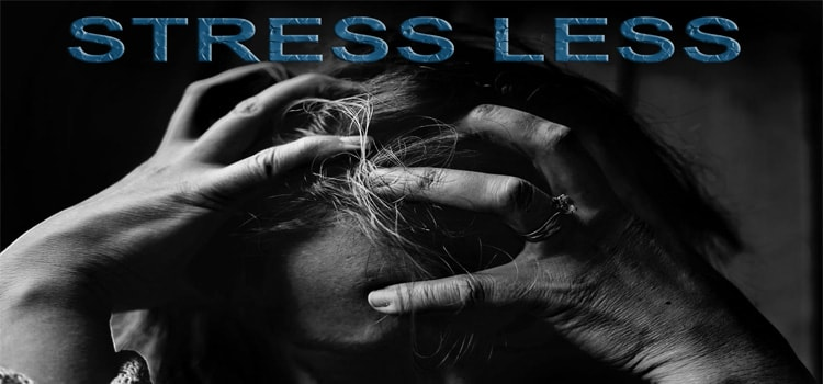 STRESS LESS – HOW TO GAIN WHILE LOSING