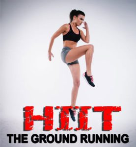 HIIT The Ground Running